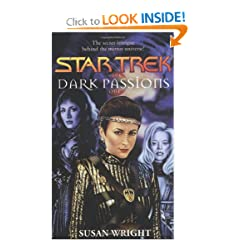 Dark Passions Book One of Two (Star Trek) by Susan Wright
