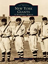 New York Giants A Baseball Album Images of Sports