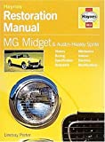 Mg Midget, Austin Healey and Sprite Restoration Manual (Restoration Manuals)