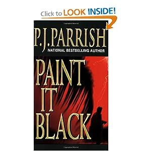 Paint It Black (Louis Kincaid Mysteries) P.J. Parrish