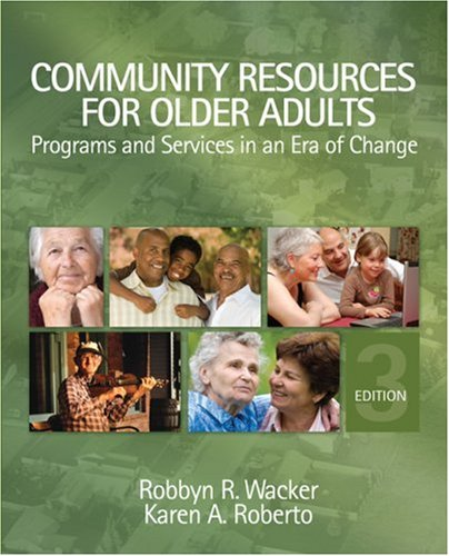 Community Resources for Older Adults: Programs and...