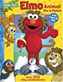 Sesame Street Elmo's Animal Mix & Match (Sesame Street (Reader's Digest)) (0794414443) by Monica, Carol