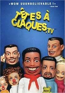 Tetes a Claques.TV (Version française)