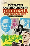 The Past is Another Country: Rhodesia, U.D.I.to Zimbabwe (Pan world affairs) (0330262688) by Meredith, Martin