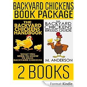 Backyard Chickens Book Package: The Backyard Chickens Handbook and The Backyard Chickens Breed Guide (Modern Homesteading 3) (English Edition)