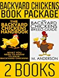 Backyard Chickens Book Package: The Backyard Chickens Handbook and The Backyard Chickens Breed Guide (Modern Homesteading)
