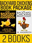 Backyard Chickens Book Package: The B...