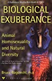 img - for Biological Exuberance: Animal Homosexuality and Natural Diversity (Stonewall Inn Editions) book / textbook / text book