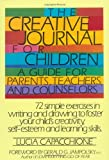 img - for The Creative Journal for Children A Guide for Parents, Teachers and Counselors book / textbook / text book