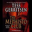 The Mephisto Club: A Rizzoli & Isles Novel Audiobook by Tess Gerritsen Narrated by Kathe Mazur