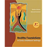 Healthy Foundations in Early Childhood Settingsby Barbara Pimento