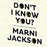 Don't I Know You? | Marni Jackson
