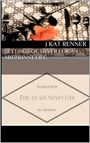 settings-of-silver-for-an-abundant-life-english-edition