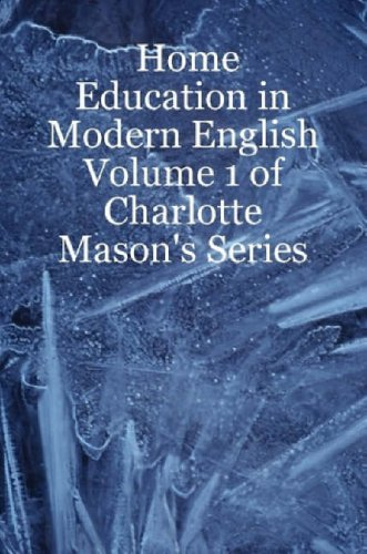 Volume 1 of Charlotte Mason's Series