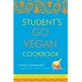 "Student's Go Vegan Cookbook: Over 135 Quick, Easy, Cheap, and Tasty Vegan Recipes: 125 Quick, Easy, Cheap and Tasty Vegan Recipesvon ""Carole Raymond"""