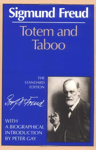 Totem and Taboo (The Standard Edition)  (Complete...