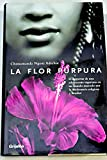 La flor purpura/ Purple Hibiscus (Ficcion) (Spanish Edition) (8425338972) by Adichie, Chimamanda Ngozi