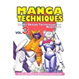 Manga Techniques Volume 3: Robot Design Techniques For Beginners