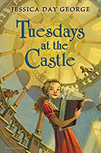 Tuesdays At The Castle by Jessica Day George ebook deal