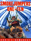 Smokejumpers One to Ten (0689841205) by Demarest, Chris L.