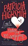 Little Tales of Misogyny: A Virago Modern Classic (VMC)