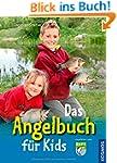 Das Angelbuch f�r Kids: Mit Fischstec...