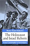 img - for The Holocaust and Israel Reborn: From Catastrophe to Sovereignty by Monty Noam Penkower (1994-09-01) book / textbook / text book
