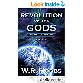 Revolution of the Gods: The Battle for Sol Part One