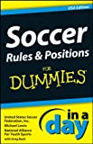img - for Soccer Rules & Positions In A Day For Dummies, USA Edition book / textbook / text book