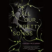 All Our Pretty Songs | Sarah McCarry