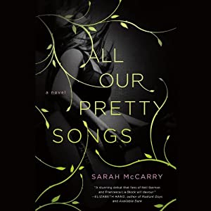 All Our Pretty Songs Audiobook