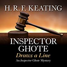 Inspector Ghote Draws a Line (       UNABRIDGED) by H. R. F. Keating Narrated by Sam Dastor