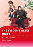 The Tycoons Rebel Bride - The Anetakis Tycoons #2 (Harlequin comics)