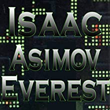 Everest (       UNABRIDGED) by Isaac Asimov Narrated by Mike Vendetti