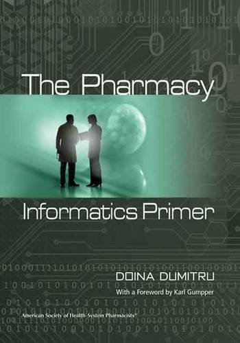 The Pharmacy Informatics Primer From Brand: ASHP