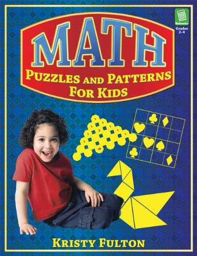 Viewing Mathematics Books  of Math Puzzles and Patterns for Kids, Grades 2 4by Kristy Fulton and Marjorie Parker (Apr 1, 2007)