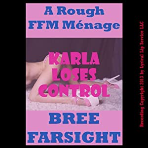 Karla Loses Control Audiobook