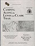 The Double Eagle Guide to Camping Along the Lewis and Clark Trail (Double Eagle Guides: Return from the Distant Sea  1805-1806) (1932417060) by Preston, Thomas