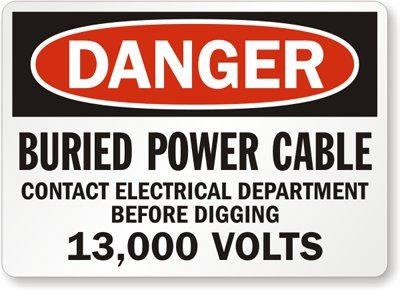 "Buried Power Cable Contact Electrical Department Before Digging 13,000 Volts, Laminated Vinyl Labels, 5 Labels / Pack, 5"" x 3.5"""
