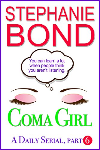 Coma Girl: Part 6 (Kindle Single) (Amazon Daily compare prices)