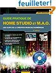Guide pratique de Home Studio et M.A....
