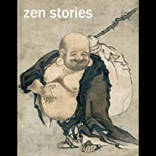 Zen Buddhism Stories Audiobook by  Trout Lake Media Narrated by Alec Sand