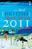 The Best British Short Stories 2011 (Anthologies and Gift Books)