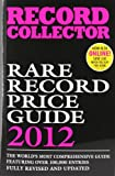 Record Collector Record Collector Rare Record Price Guide (Record Collector Magazine)