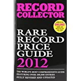 Record Collector Rare Record Price Guide (Record Collector Magazine)by Record Collector