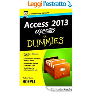 Access 2013 espresso For Dummies (Hoepli for Dummies)