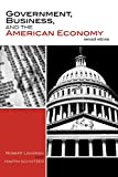 img - for Government, Business, and the American Economy book / textbook / text book