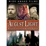 August Light: Wilson's Creek and the Battle for Missouri ~ Raleigh Craighead