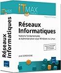 R�seaux Informatiques : Th�orie et Pr...
