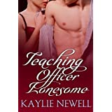 Teaching Officer Lonesome ~ Kaylie Newell